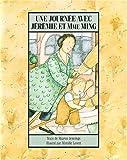 Une Journee Avec Jeremie et Mme. Ming, Sharon Jennings, 1550372483
