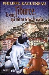 Tiburce, le chat qui mit en échec la Mafia