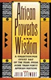 African Proverbs and Wisdom, Julia Stewart, 0806518073