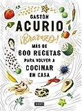 #10: Bravazo / Exquisite: Más de 600 recetas para cocinar en casa (Spanish Edition)