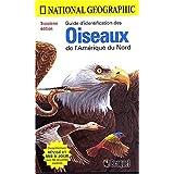 Guide d'identification oiseaux de l'Amérique du nord 3e édit