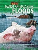 Saving Animals after Floods, Joyce Markovics, 1617722928