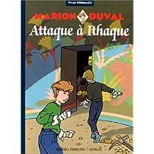 MARION DUVAL T.03 : ATTAQUE À ITHAQUE