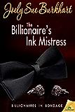 The Billionaire's Ink Mistress (Billionaires in Bondage)