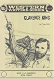 Clarence King, Peter Wild, 0884300722
