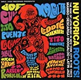 Nu Yorica Roots!: The Rise of Latin Music in New York City in the 1960's [Vinyl]