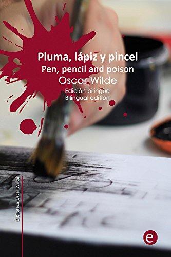 Descargar Libro Pluma, Lápiz Y Veneno/pen, Pencil And Poison: Edición Bilingüe/bilingual Edition Oscar Wilde