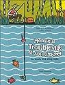 Monsieur Troublevue et son brochet : Un conte des cinq sens par Fromental