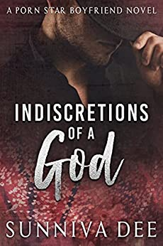 Indiscretions of a God by [Dee, Sunniva]