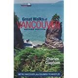 Great Walks of Vancouver: Metro Vancouver Plus Squamish to Whistler