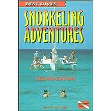 Best Dives' Snorkeling Adventures: Bahamas, Bermuda, Turks & Caicos, Caribbean, Hawaii, Florida, Mexico, Galapagos and Australia