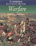 The Cambridge Illustrated History of Warfare, , 0521440734