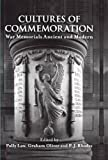 img - for Cultures of Commemoration: War Memorials, Ancient and Modern (Proceedings of the British Academy) book / textbook / text book