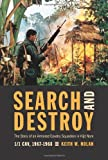Front cover for the book Search and Destroy: The Story of an Armored Cavalry Squadron in Vietnam: 1-1 Cav, 1967-1968 by Keith W. Nolan