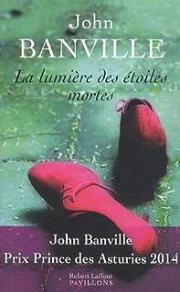 La lumière des étoiles mortes : roman