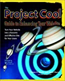 The Project Cool Guide to Enhancing Your Web Site, Teresa A. Martin and Glenn Davis, 0471194573