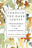 Through the Dark Forest, Carolyn Conger, 0452298709