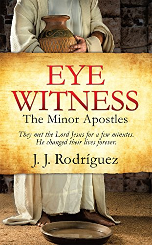 Eye Witness: The Minor Apostles