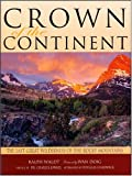 Crown of the Continent, Ralph Waldt, 1931832447