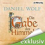 Die Gabe des Himmels (Die Fleury-Serie 4) | Daniel Wolf
