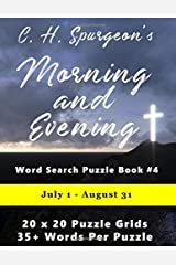 C.H. Spurgeon's Morning and Evening Word Search Puzzle Book #4: July 1st - August 31st (8.5x11) (Christian Word Search) Paperback