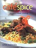 Cafe Spice Namaste, Cyrus Todiwala, 1579590284