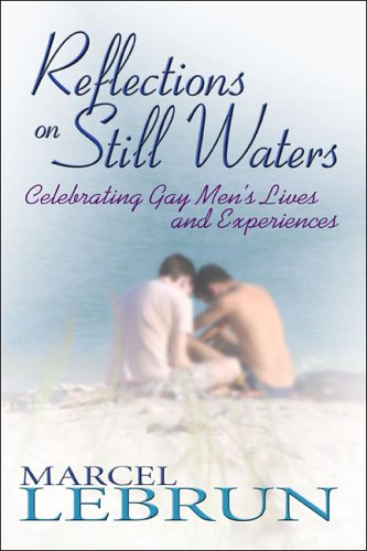 Reflections on Still Waters: Celebrating Gay Men's Lives and Experiences