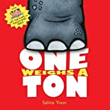 One Weighs a Ton, Salina Yoon, 0762437375