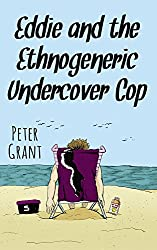 Eddie and the Ethnogenric Undercover Cop (Stinky Stories Book 23)