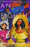 img - for An Eighth of August: A Novel book / textbook / text book