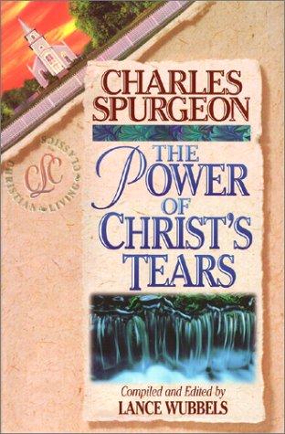 Christs Tears (The power of christ's tears)