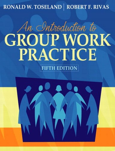 Introduction to Group Work Practice (with MyHelpingLab), An (5th Edition)