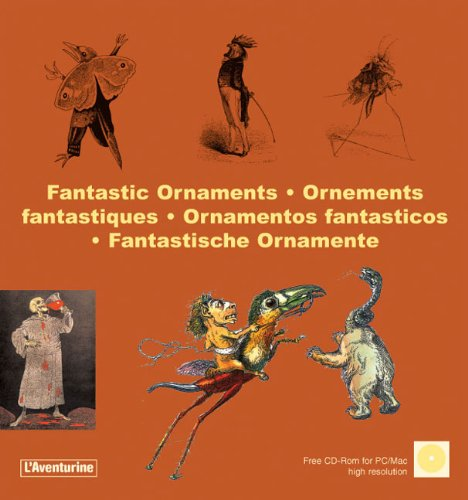 Fantastic Ornaments/Ornements Fantastiques/Fantastische Ornamente/Ornamentos Fantasticos (Multilingual ()