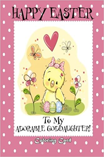 Happy easter to my adorable goddaughter personalized card easter happy easter to my adorable goddaughter personalized card easter messages greetings poems for children florabella publishing 9781985757486 negle Gallery