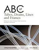 img - for ABC of Tubes, Drains, Lines and Frames book / textbook / text book