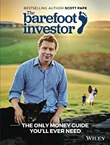 The Barefoot Investor: The Only Money Guide You'll Ever Need from Wiley