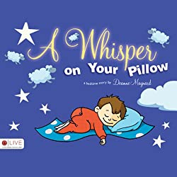 A Whisper on Your Pillow