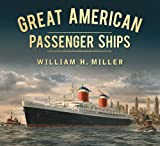 Great American Passenger Ships (Great Passenger Ships)