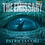 The Emissary: A Novel | Patricia Cori