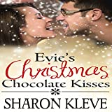 Evie's Christmas Chocolate Kisses: Sweet Christmas Collection