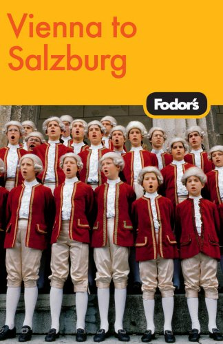 Fodor's Vienna to Salzburg, 3rd Edition (Travel Guide)