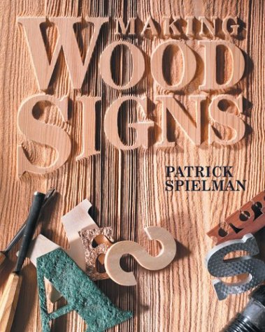 Making Wood Signs Patrick Spielman product image