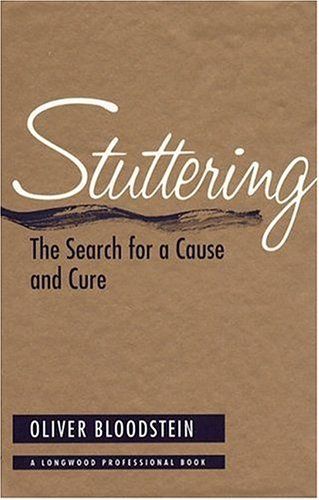 Stuttering: The Search for a Cause and Cure