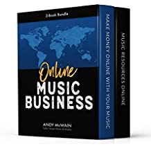 Online Music Business: 2-Book Bundle (Creative Entrepreneurship Series 3)