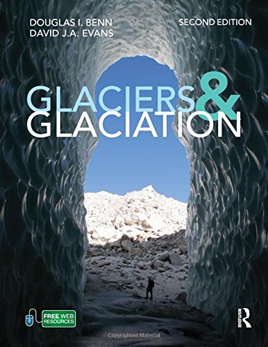 Pdf Math Glaciers and Glaciation, 2nd edition (Hodder Arnold Publication)