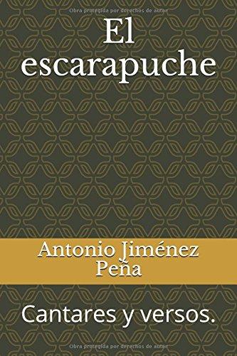 El escarapuche: Cantares y versos. (Spanish Edition) [Antonio Jimenez Peña] (Tapa Blanda)