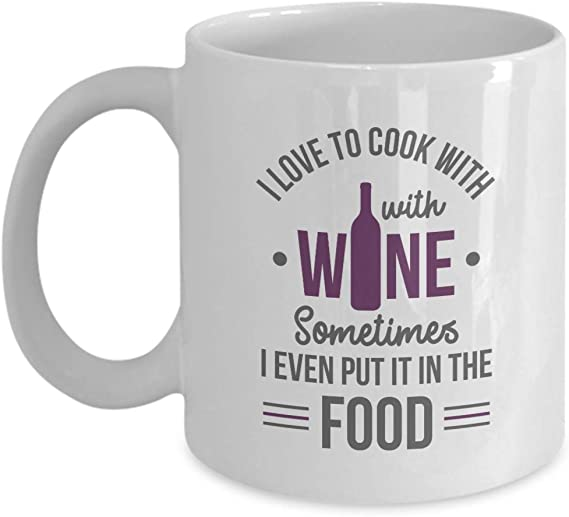 I Love To Cook With Wine. Funny Sayings Coffee & Tea Gift Mug & Cooking Gifts For A Wine Drinker & Lover Chef Who Cooks With Sauvignon Blanc
