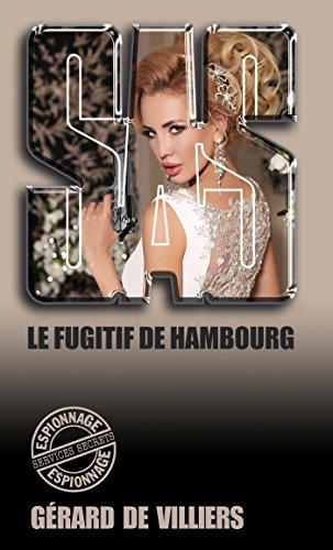 SAS 65 Le fugitif de Hambourg (French Edition)