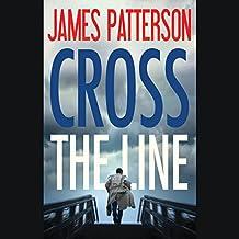 Cross the Line: Alex Cross, Book 24