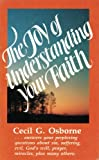 The Joy of Understanding Your Faith, Cecil G. Osborne, 0687205948